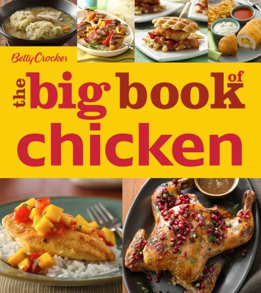 The Big Book of Chicken (Betty Crocker)