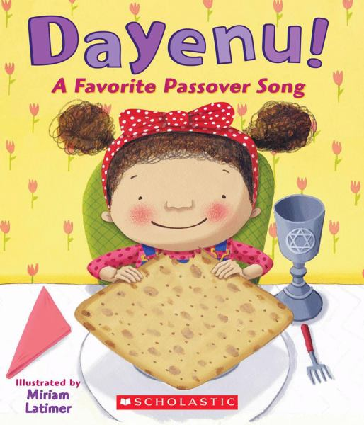 Dayenu! A Favorite Passover Song