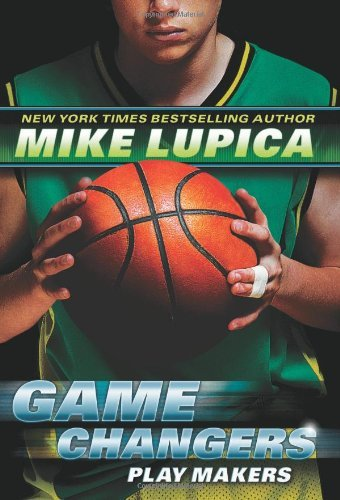 Play Makers (Game Changers, Bk. 2)