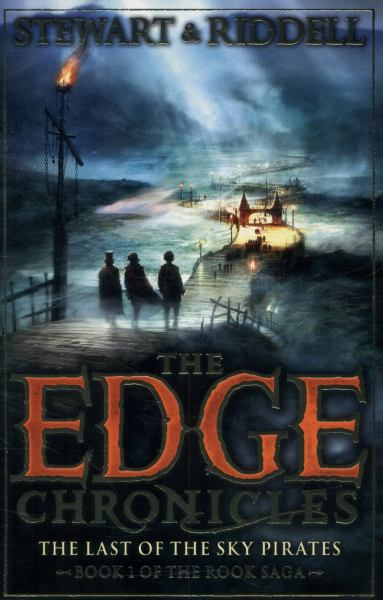 The Last of the Sky Pirates (Edge Chronicles: Rook Saga, Bk. 1)