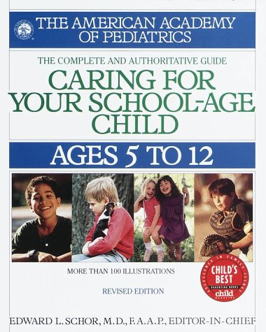 Caring for Your School Age Child: Ages 5-12