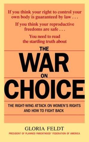 The War on Choice