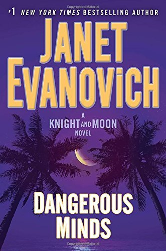 Dangerous Minds (Knight and Moon, Bk. 2)