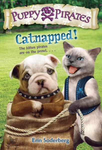 Catnapped! (Puppy Pirates, Bk. 3)