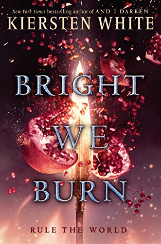 Bright We Burn (And I Darken, Bk. 3)