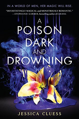 A Poison Dark and Drowning (Kingdom on Fire, Bk. 2)
