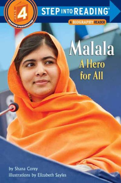 Malala: A Hero for All (Step Into Reading, Level 4).