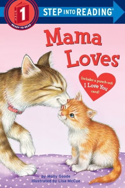 Mama Loves (Step into Reading, Level 1)