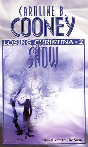 Snow (Losing Christina, Bk. 2)