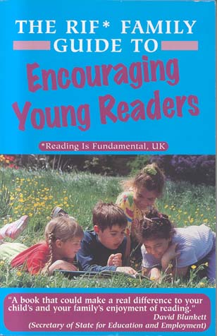 Encouraging Young Readers (The RIF Family Guide)