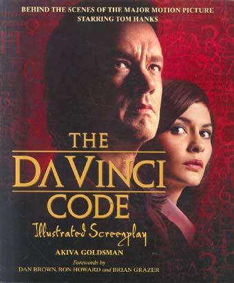 The Da Vinci Code: Illustrated Screenplay
