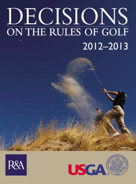 Decisions on the Rules of Golf 2012-2013