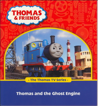 Thomas And The Ghost Engine (Thomas & Friends)