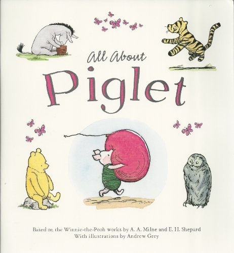 Piglet (All About)