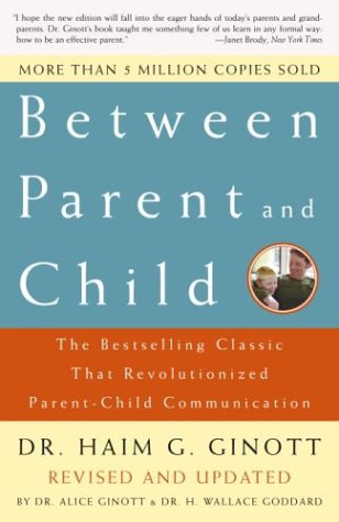 Between Parent and Child (Revised and Updated)