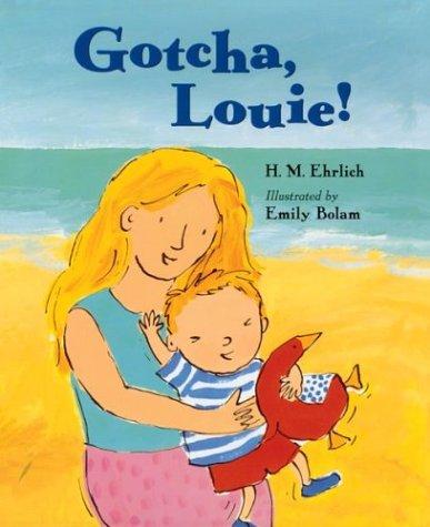 Gotcha, Louie!