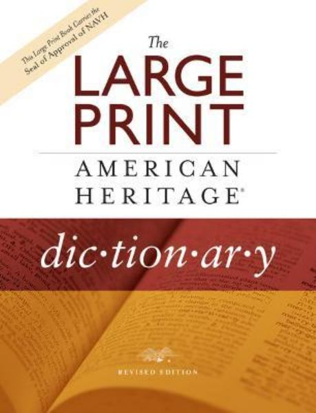 The Large Print American Heritage Dictionary (Revised Edition)