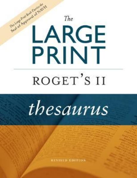 The Large Print Roget's II Thesaurus IRevised Edition)