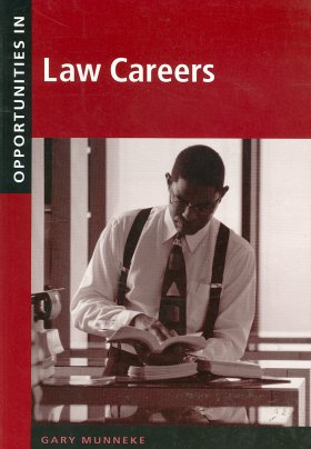 Law Careers (Opportunities In)