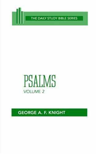 Psalms (The Daily Study Bible Series, Vol. 2)