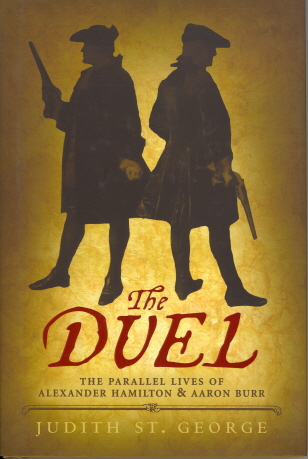 The Duel (The Parallel Lives of Alexander Hamilton & Aaron Burr)