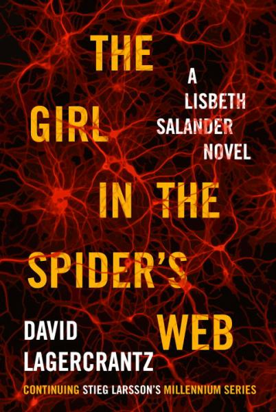 The Girl in the Spider's Web (The Millennium Series,  Bk. 4)