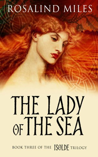 The Lady of the Sea (Isolde Trilogy, Bk. 3)