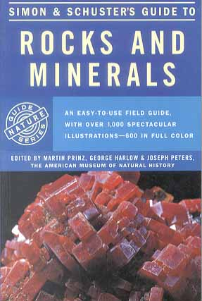 Rocks and Minerals (Simon & Schuster's Guide)