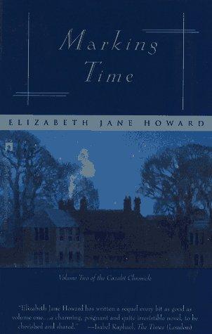 Marking Time (Cazalet Chronicle, Vol. 2)