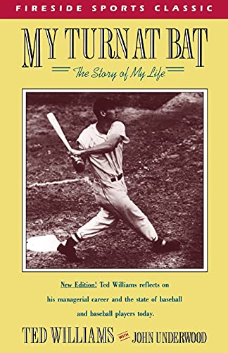 My Turn at Bat: The Story of My Life (Fireside Sports Classic)