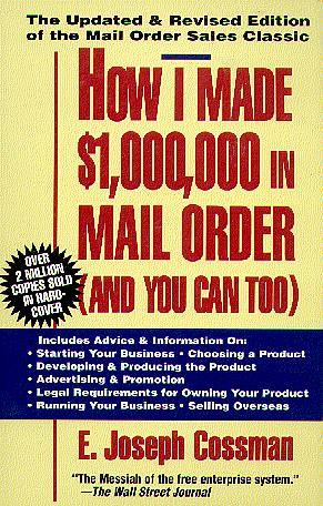 How I Made One Million Dollars in Mail Order