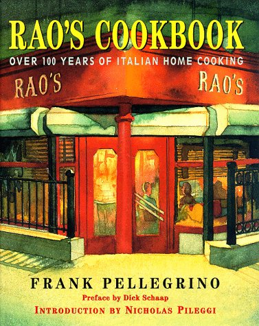 Rao's Cookbook: Over 100 Years if Italian Home Cooking