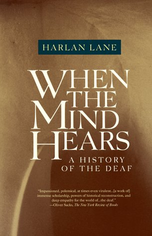 When the Mind Hears: A History of the Deaf