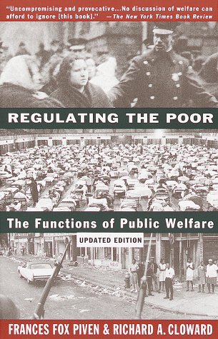 Regulating the Poor (Updated Edition)