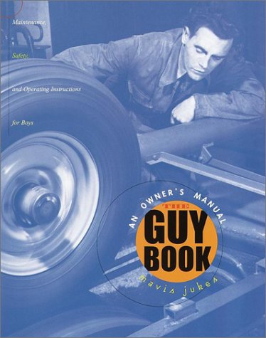 The Guy Book: An Owner's Manual