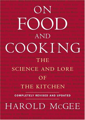 On Food and Cooking (Revised and Updated)