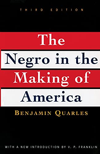 The Negro in the Making of America (3rd Edition)