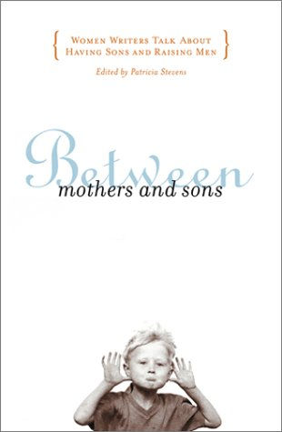 Between Mothers and Sons