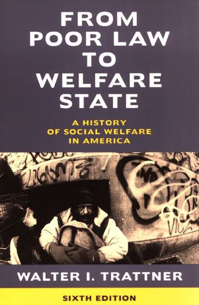 From Poor Law to Welfare State (6th Edition)