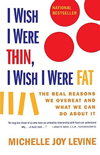 I Wish I Were Thin, I Wish I Were Fat