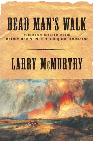 Dead Man's Walk (Lonesome Dove, Bk.1)