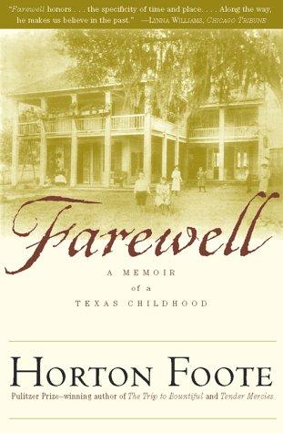 Farewell: A Memoir of a Texas Childhood