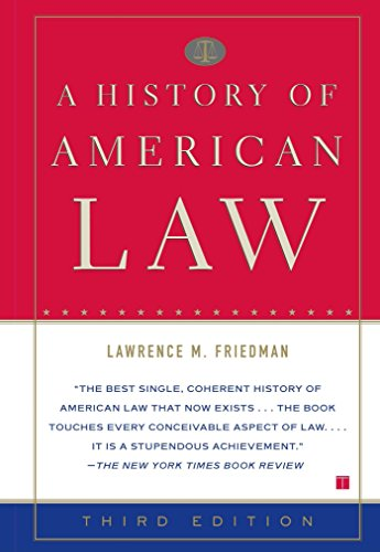 A History of American Law (3rd Edition)