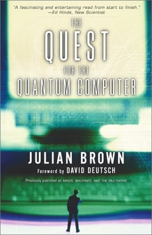 The Quest for the Quantum Computer