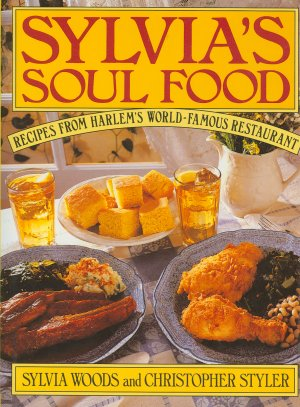 Sylvias soul food recipes from harlems world famous restaurant sylvias soul food recipes from harlems world famous restaurant forumfinder Image collections