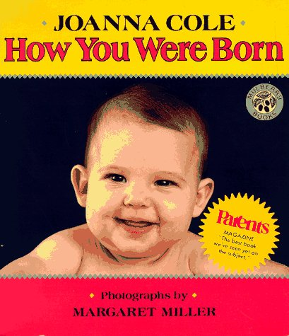 How You Were Born (Reading Rainbow Book)