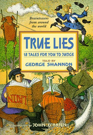 True Lies: 18 Tales For You To Judge