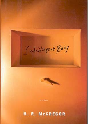 Schrodinger's Baby