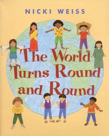 The World Turns Round And Round