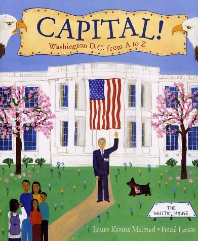 Capital! Washington D.C. From A To Z